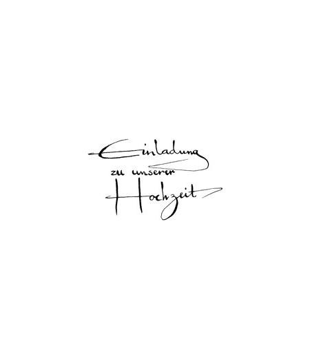 Einladung zu unsere Hochzeit Kalligraphie Stempel