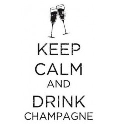 Keep Calm And Drink Champagne Holzstempel - Artemio