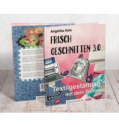 Frisch Geschnitten 3.0 - Textilgestaltung mit dem Plotter von Angelika Holz