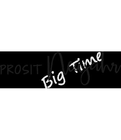 Prosit Neujahr Stempel auf EZ Mount - Big Time