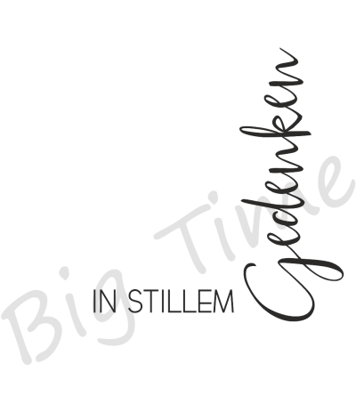 In stillem Gedenken Stempel - Big Time