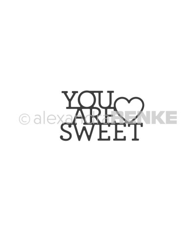 Stanzschablone YOU ARE SWEET - Alexandra Renke